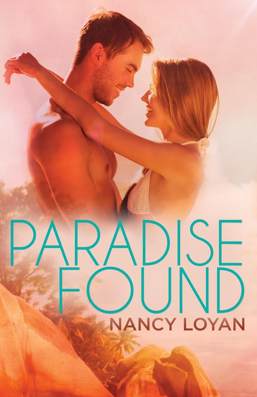 Nancy Loyan Paradise Found
