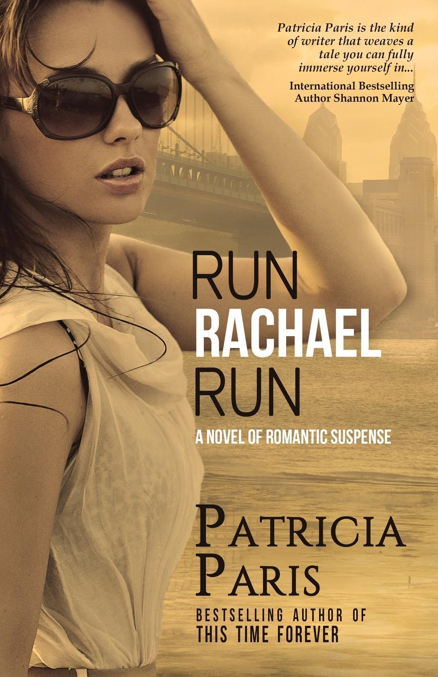 Patricia Paris Run Rachael Run the heart of rachael