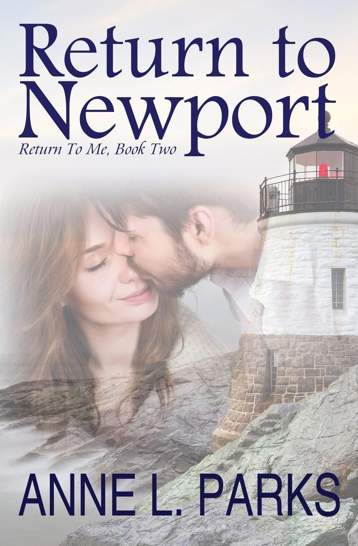 Anne L. Parks Return To Newport