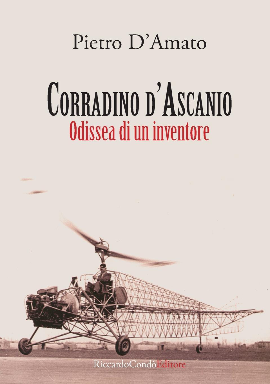 Pietro D'Amato Corradino d.Ascanio. Odissea di un inventore solano marco utilizzo di reti neurali per la ricostruzione dei parametri di volo