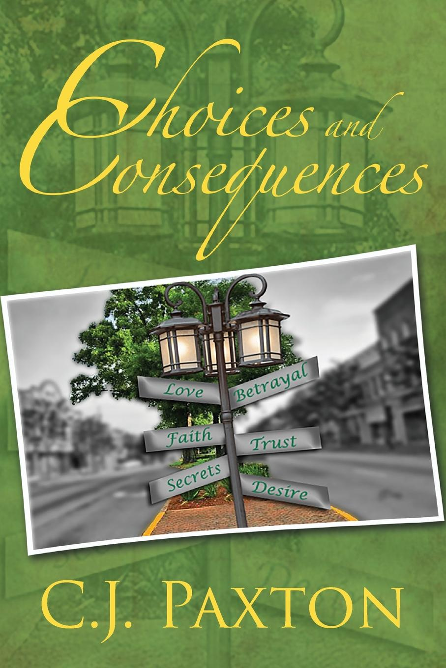 C. J. Paxton Choices and Consequences брюки she