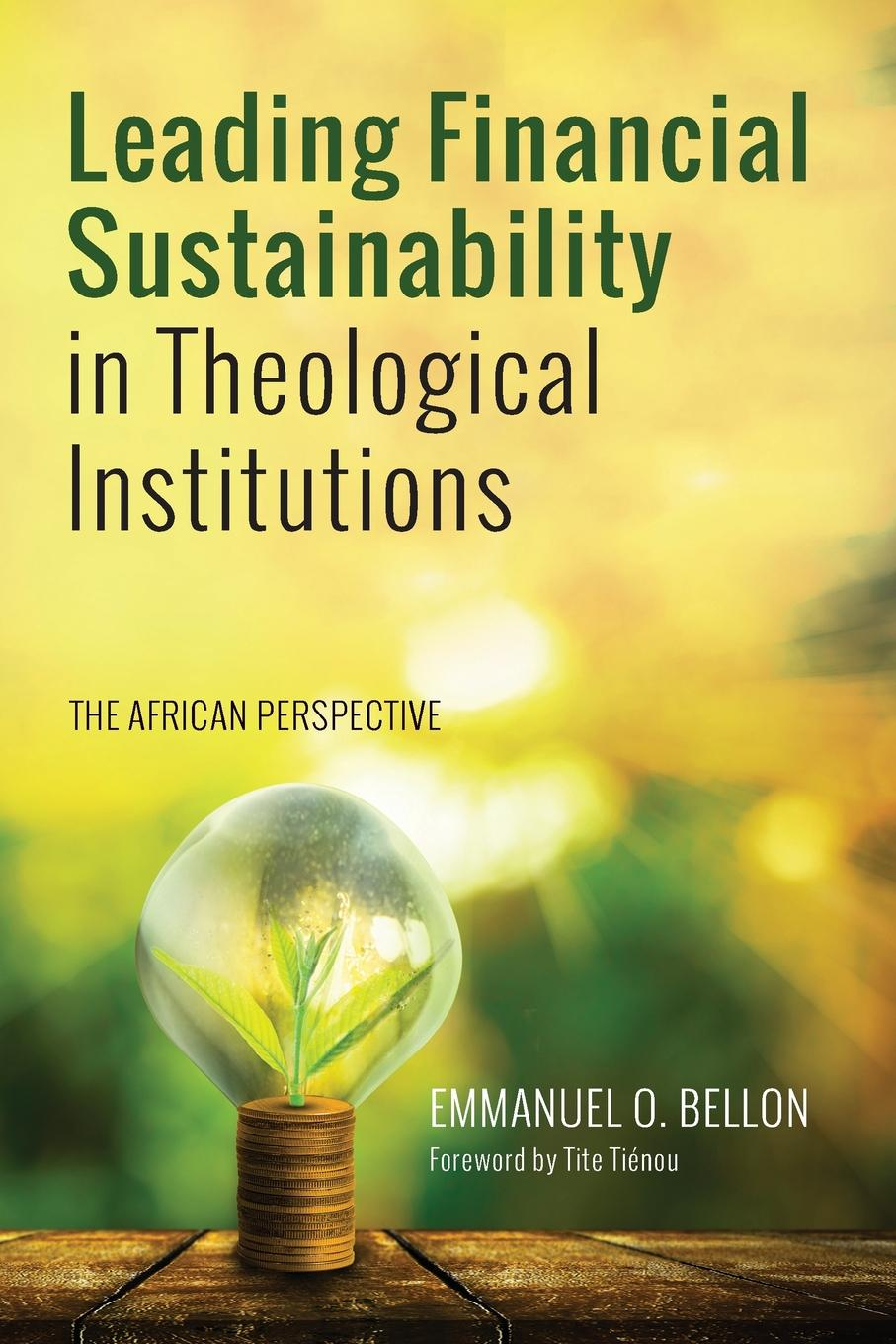 Emmanuel O. Bellon Leading Financial Sustainability in Theological Institutions michael prietula simulating organizations – computational models of institutions