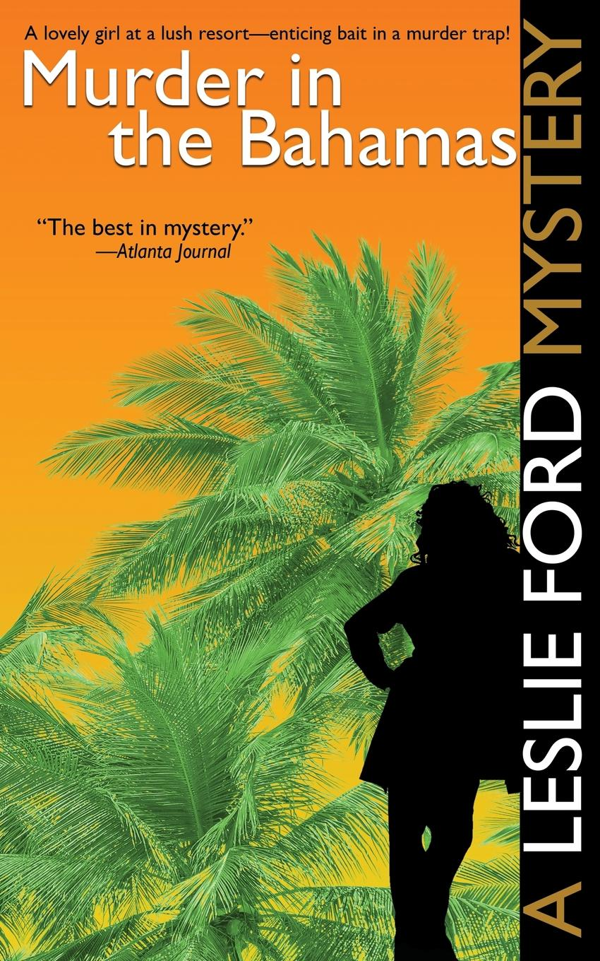 Leslie Ford Murder in the Bahamas the bahamas