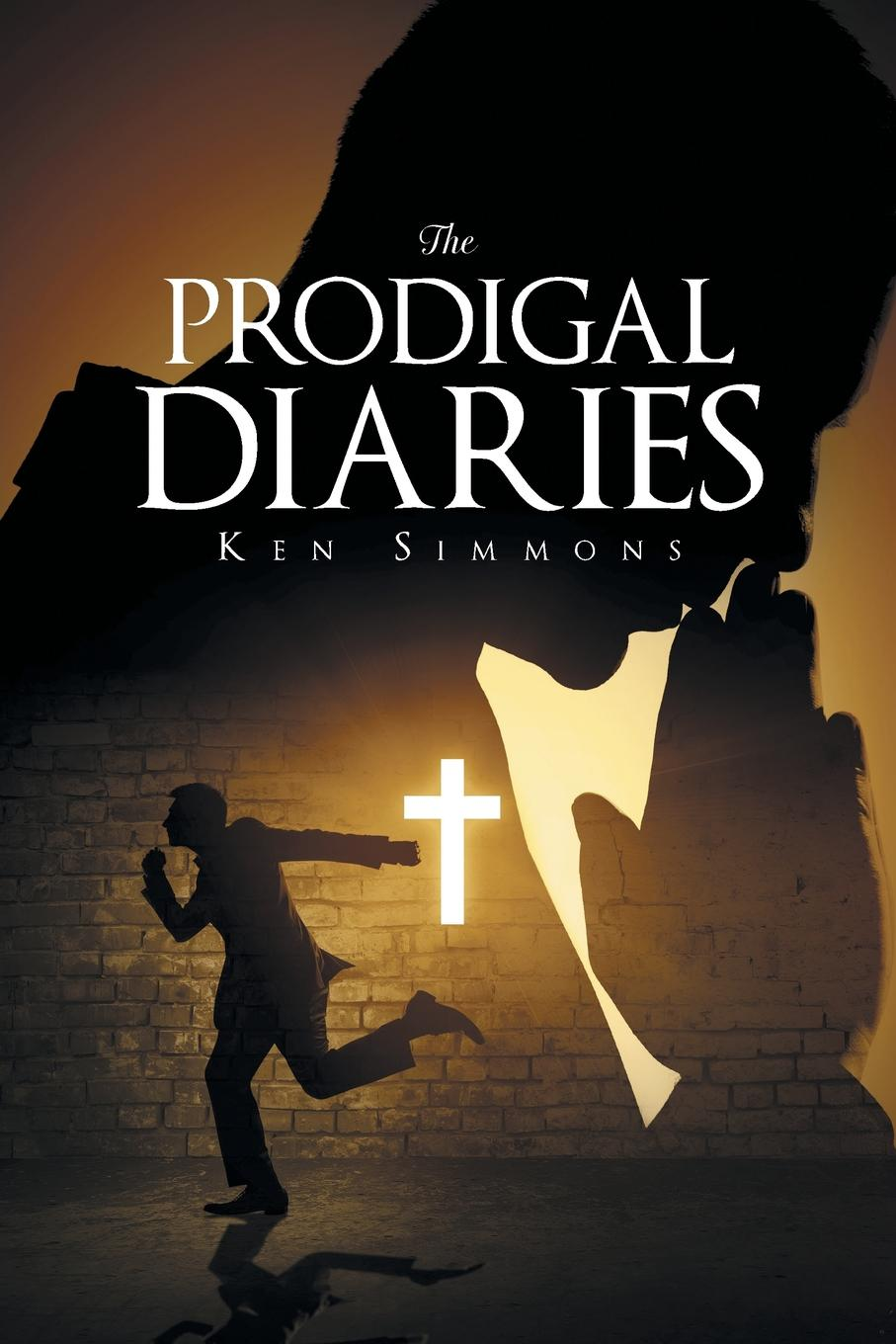 Ken Simmons The Prodigal Diaries the long journey home