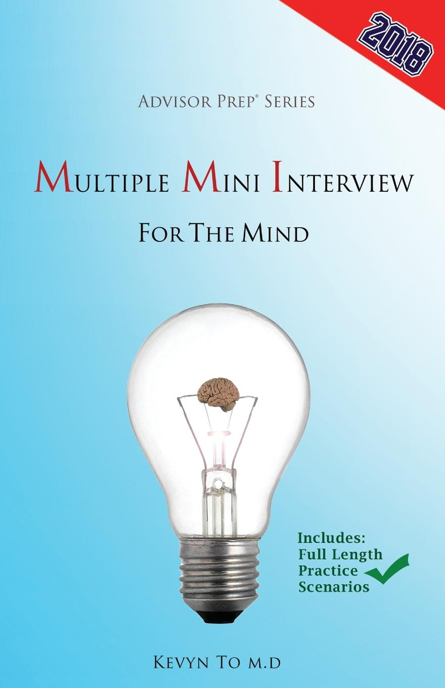 Advisor Prep, Kevyn To Multiple Mini Interview for the Mind xl50 mmi