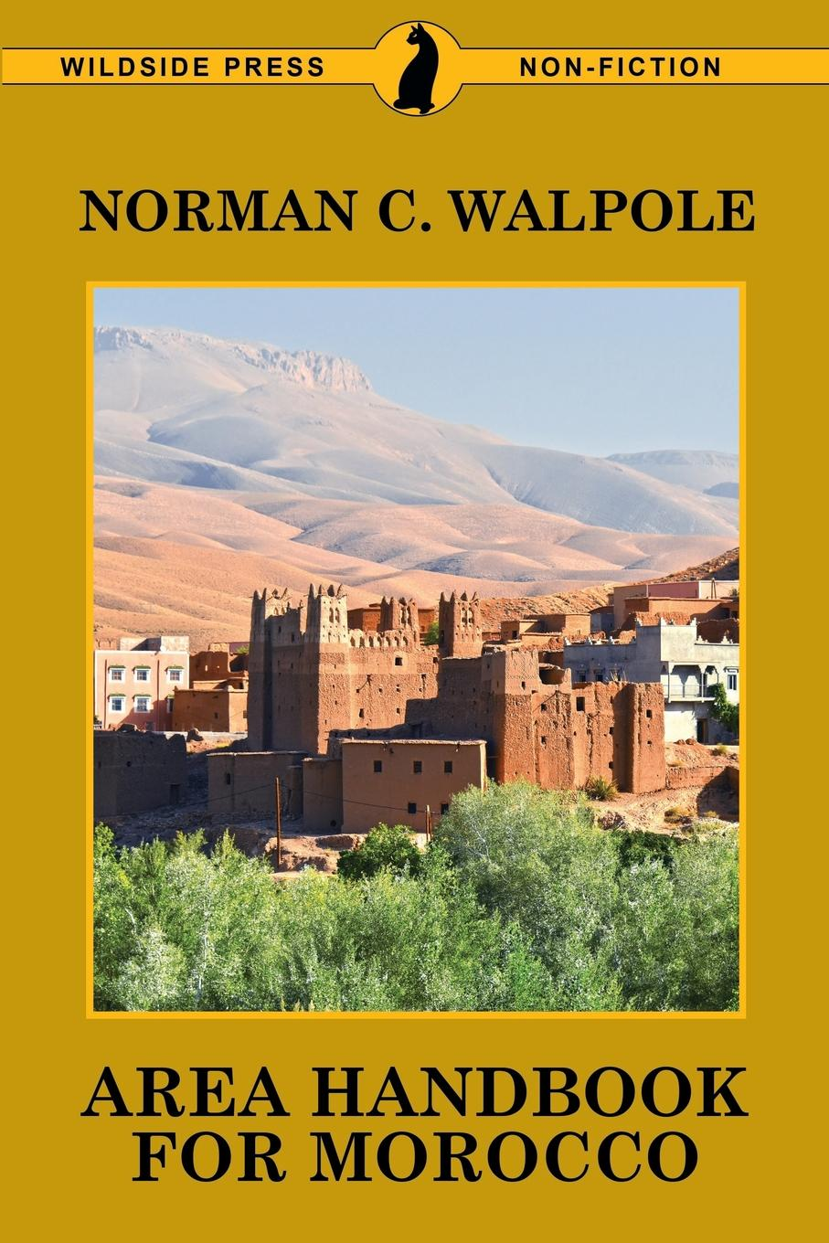 Norman C. Walpole Area Handbook for Morocco