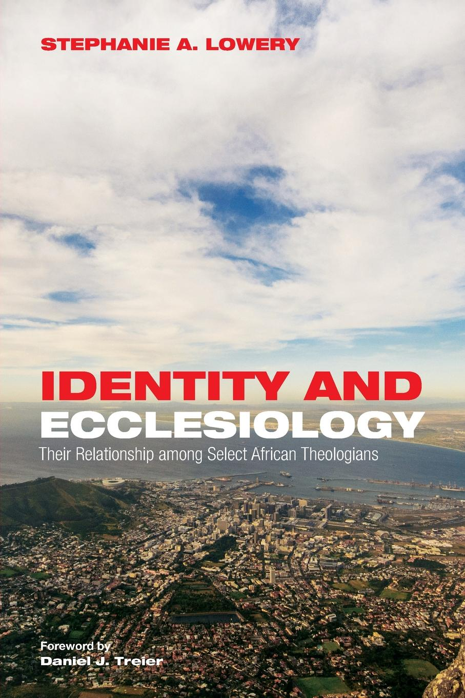 Stephanie A. Lowery Identity and Ecclesiology towards an african ecclesiology in stones