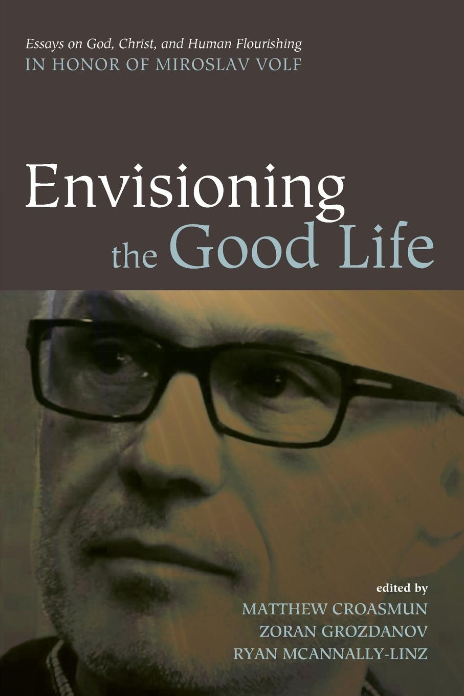 Envisioning the Good Life anthony g reddie is god colour blind insight from black theology for christian ministry