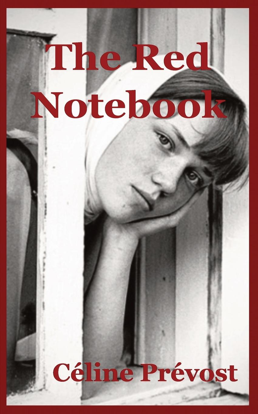 Фото - Céline Prévost The Red Notebook anthony marsh the groom s secret handbook how not to screw up the biggest day of her life