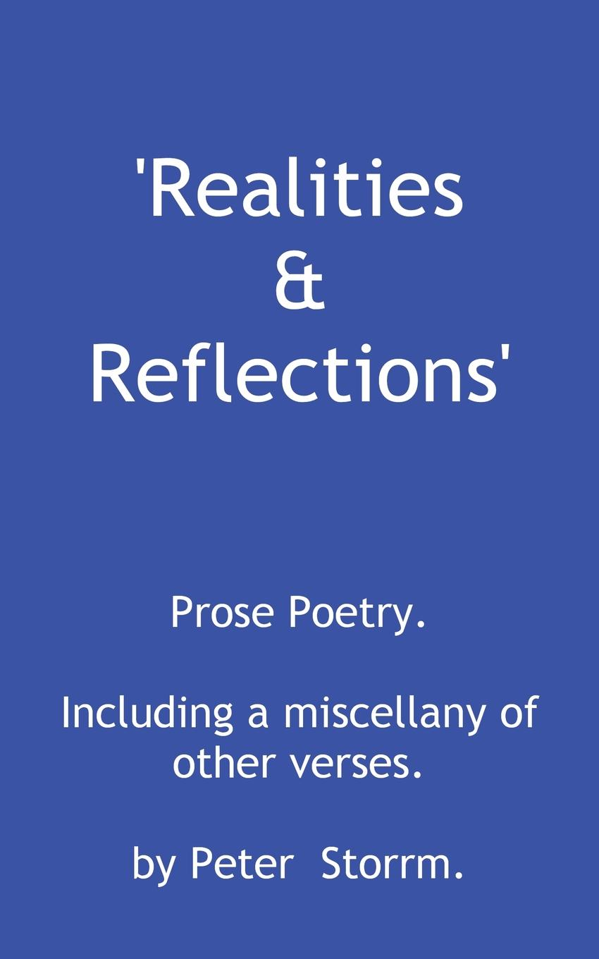 Peter Storrm Realities . Reflections reflections on a ravaged century