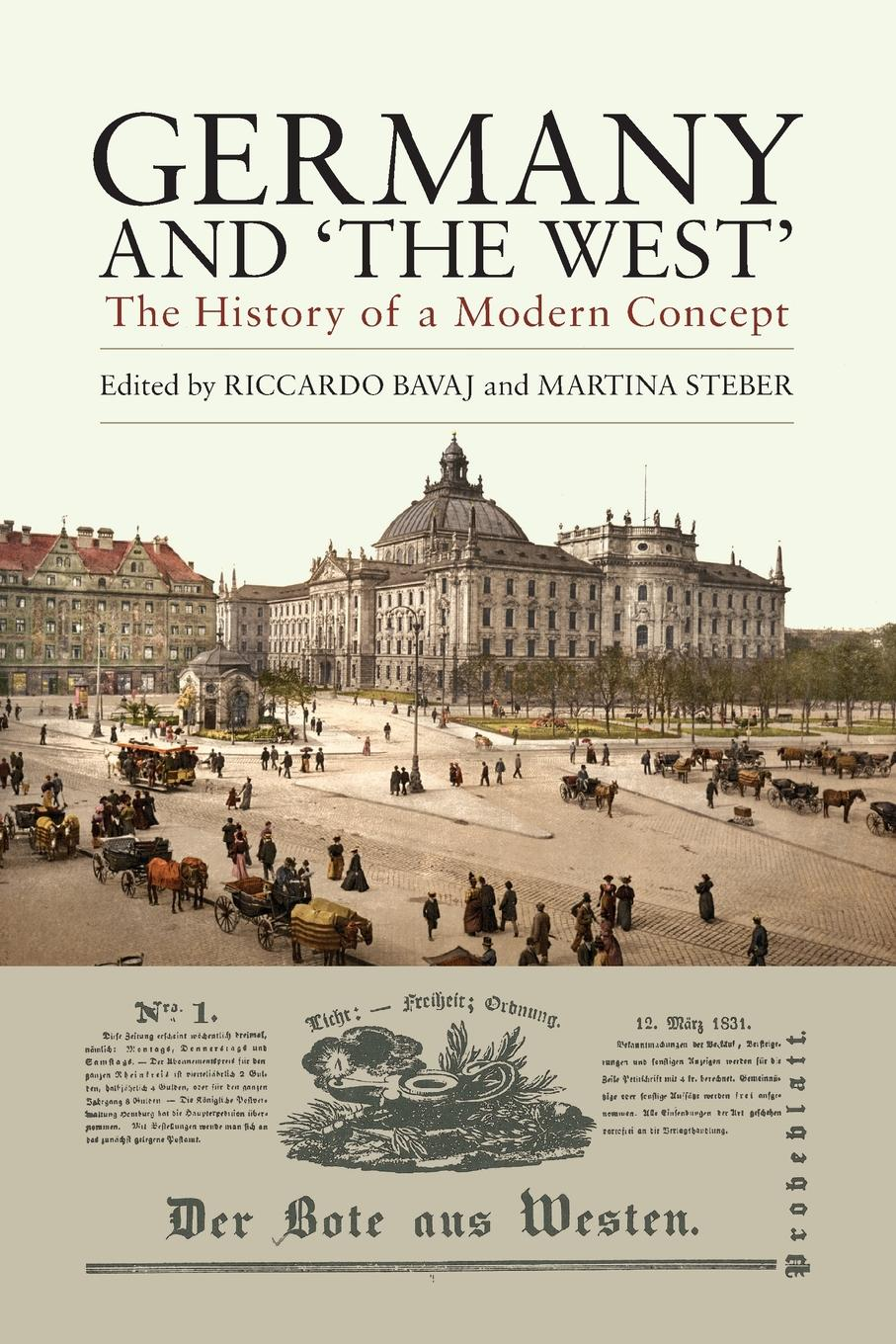 Germany and .The West.. The History of a Modern Concept isaac deutscher russia china and the west a contemporary chronicle 1953 1966