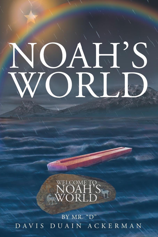 Davis Duain Ackerman Noah.s World