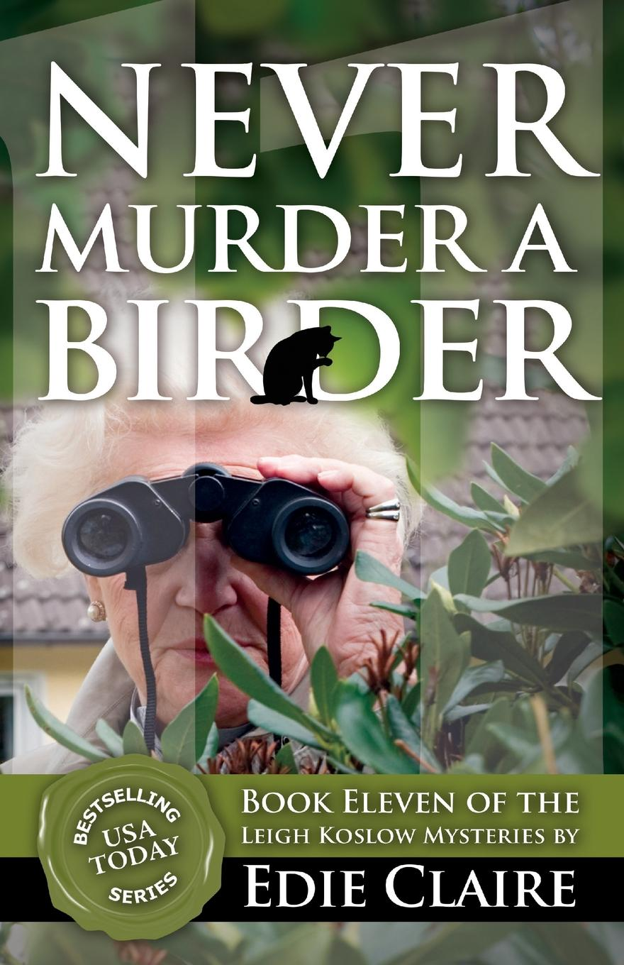 Edie Claire Never Murder a Birder jo leigh catching his eye