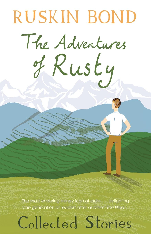 Ruskin Bond The Adventures of Rusty