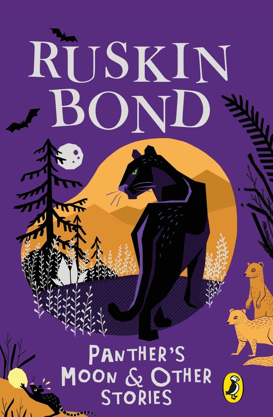 Ruskin Bond Panther.s Moon and Other Stories garfield s mauve how one man invented a colour that changed the world