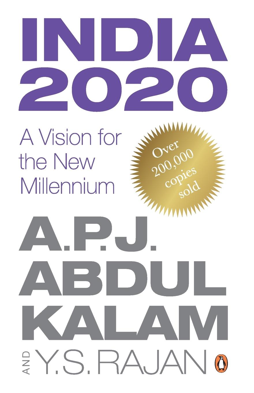 Abdul A.P.J. Kalam, Y.S. Rajan India 2020. A Vision for the New Millennium (Re-jacked edition)