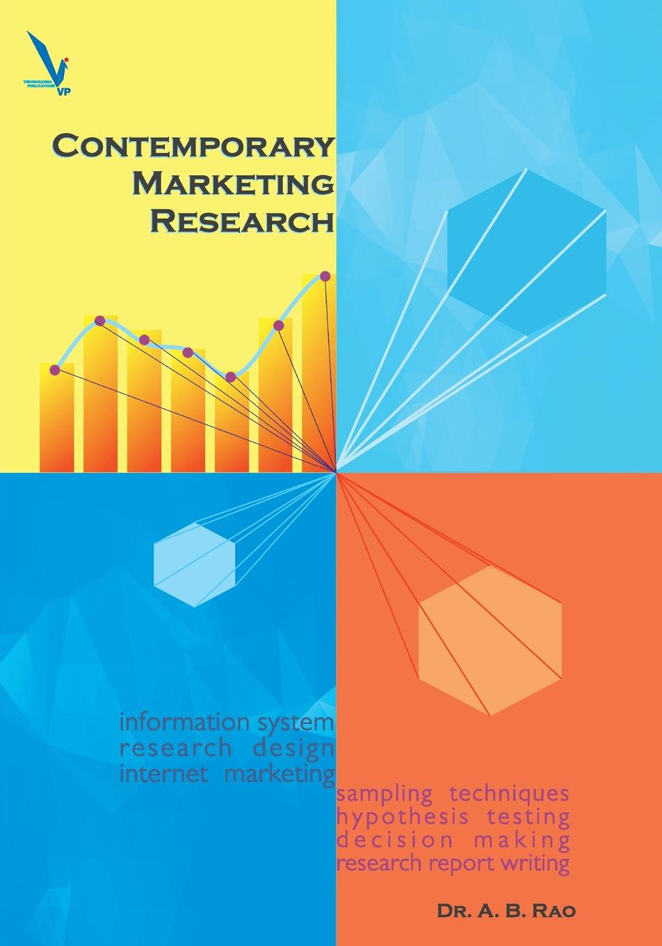Contemporary Marketing Research This book deals with the basic essentials in contemporary marketing...