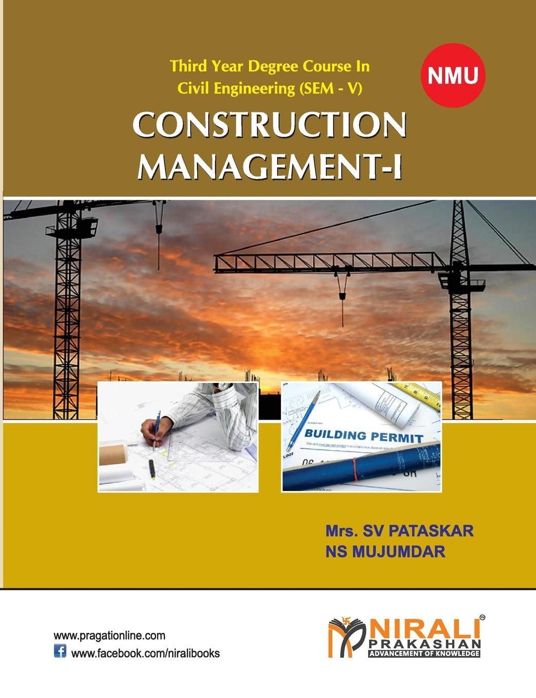 N S MUJUMDAR, S V PATASKAR PATASKAR CONSTRUCTION MANAGEMENT-I mujumdar arun s modern drying technology energy savings