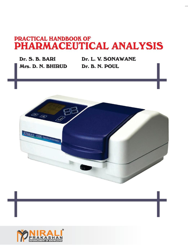 DR B N PAUL, DR L V SONAWANE, DR S B BARI PRACTICAL HANDBOOK OF PHARMACEUTICAL ANALYSIS weiss joachim handbook of ion chromatography 3 volume set