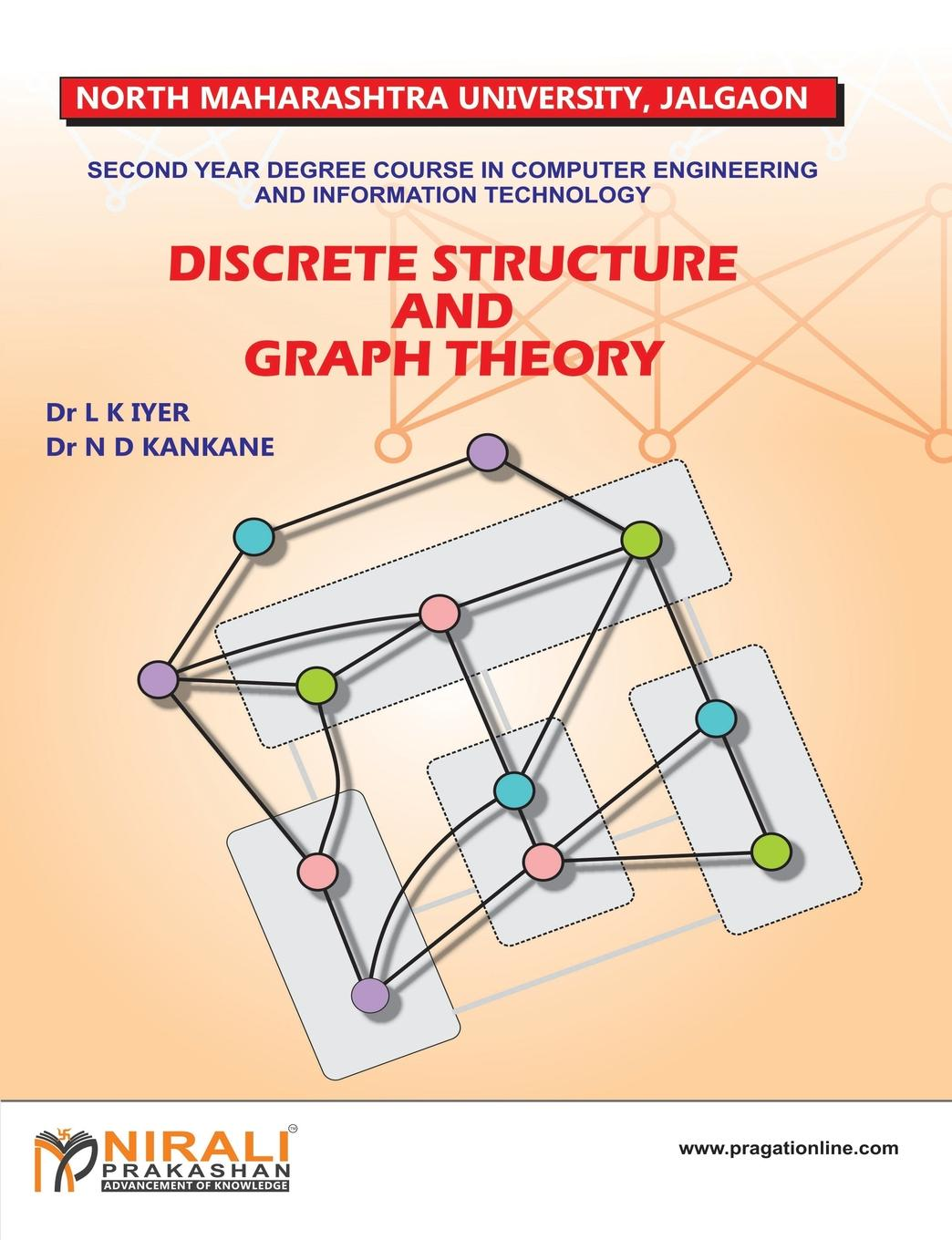 DR N D KANKANE, DR L K IYER DISCRETE STRUCTURE AND GRAPH THEORY bichot charles edmond graph partitioning