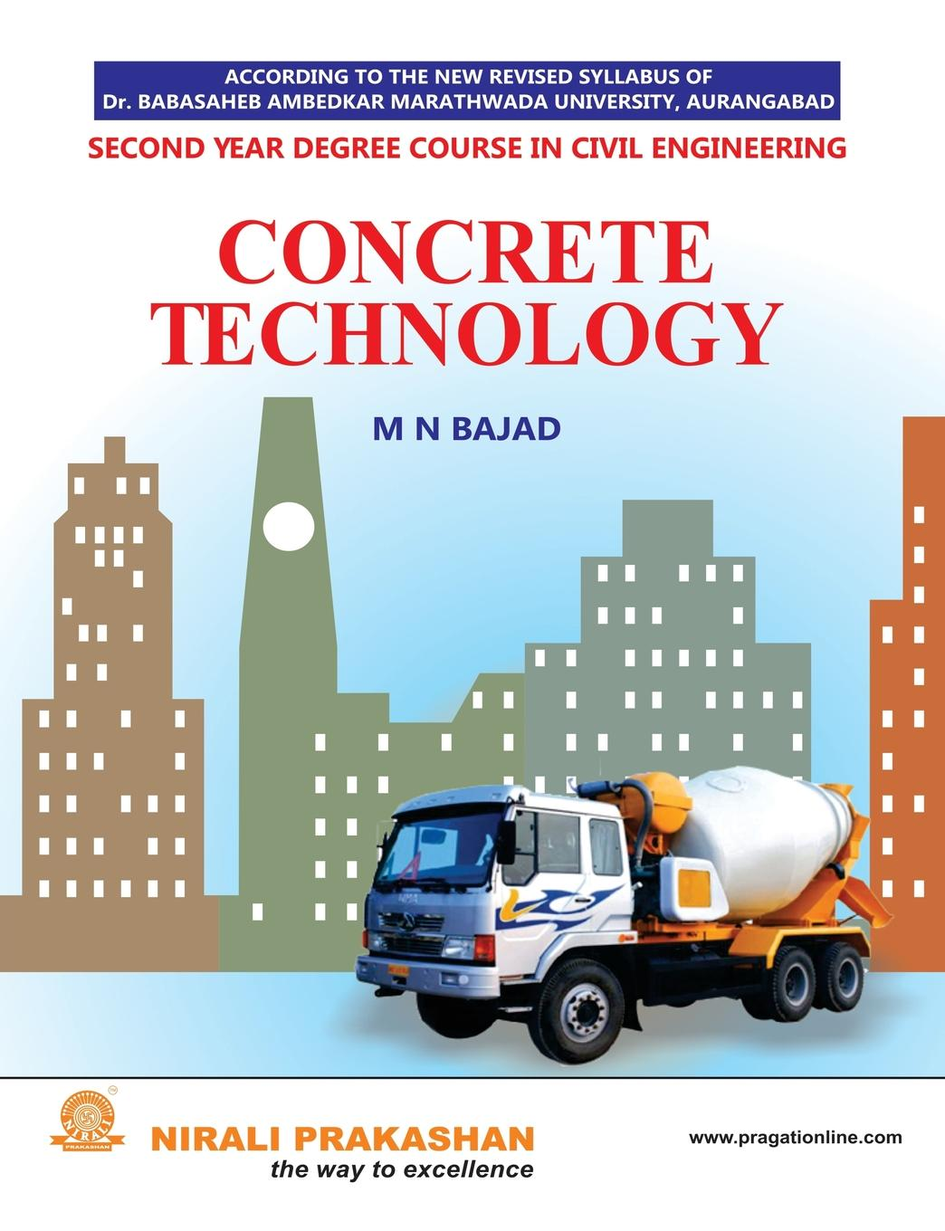 M N BAJAD CONCRETE TECHNOLOGY lev klyatis m accelerated reliability and durability testing technology