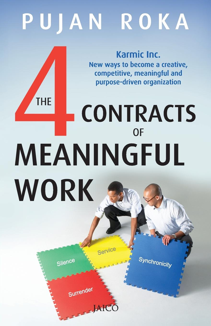 The 4 Contracts of Meaningful Work More and more organizations and management scholars are acknowledging...