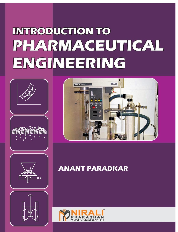DR AR PARADKAR INTRODUCTION TO PHARMACEUTICAL ENGINEERING цены