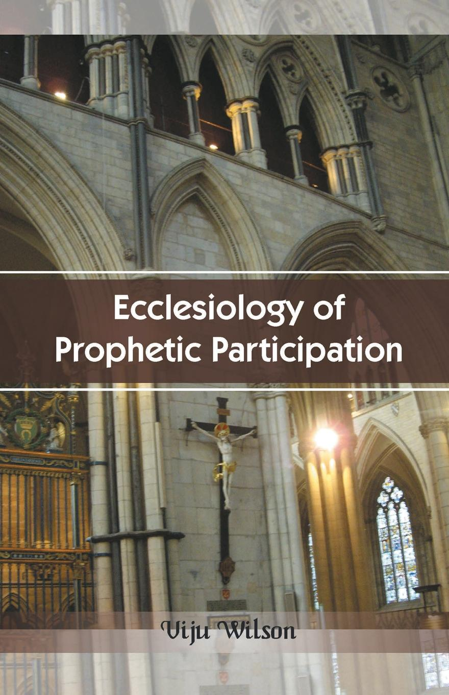 Viju Wilson Ecclesiology of Prophetic Participation pamela f quinn called to be a witness