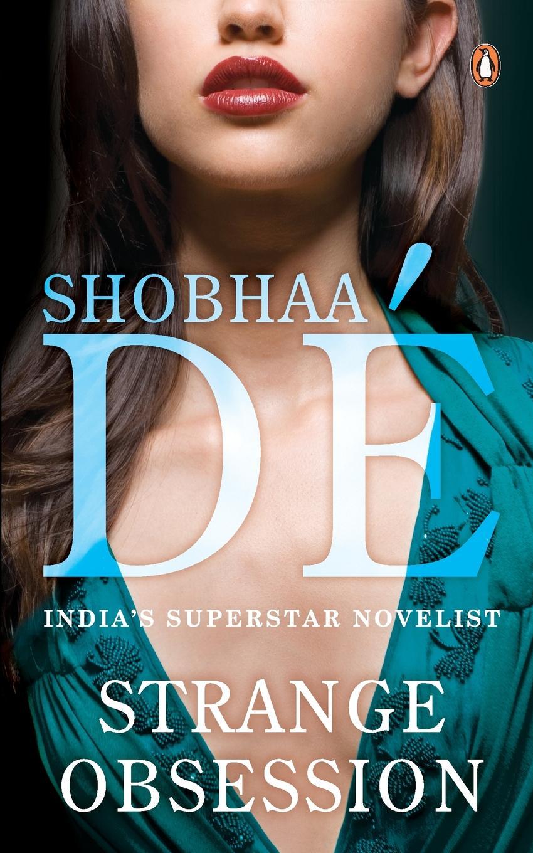Shobhaa De Strange Obsession цена и фото