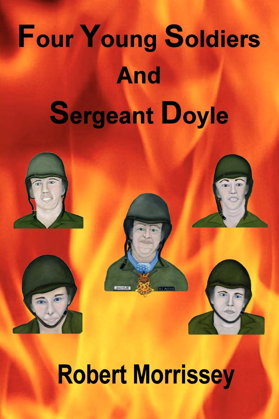 Robert Morrissey Four Young Soldiers And Sergeant Doyle helge hebestreit the young athlete