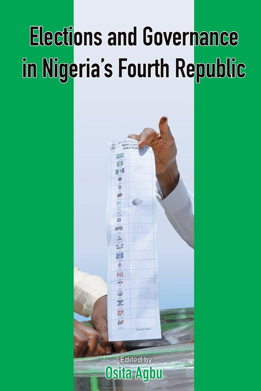Osita Agbu Elections and Governance in Nigeria.s Fourth Republic цены