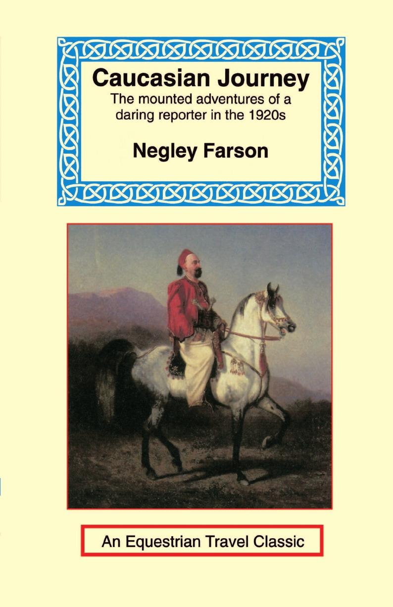 Negley Farson Caucasian Journey