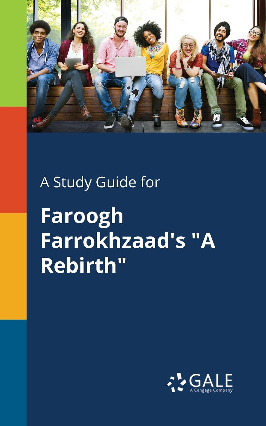Cengage Learning Gale A Study Guide for Faroogh Farrokhzaad.s A Rebirth keith whitaker family trusts a guide for beneficiaries trustees trust protectors and trust creators