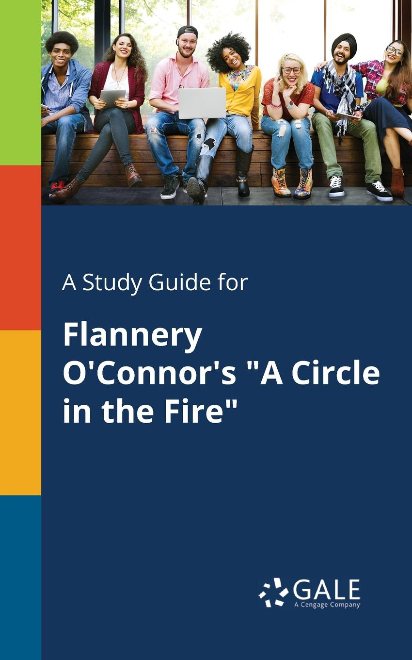 Cengage Learning Gale A Study Guide for Flannery O.Connor.s