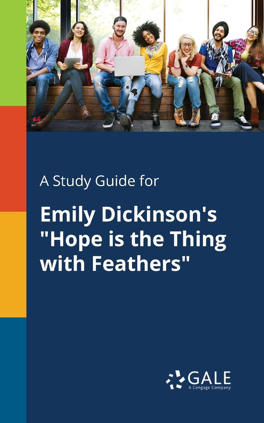 Cengage Learning Gale A Study Guide for Emily Dickinson.s Hope is the Thing With Feathers devil s feathers