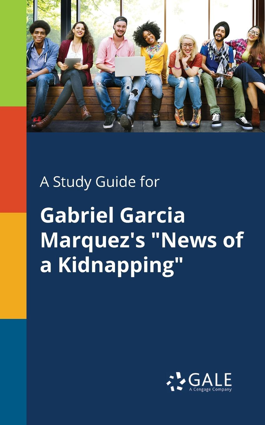 цена Cengage Learning Gale A Study Guide for Gabriel Garcia Marquez.s
