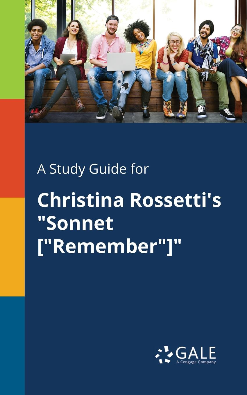Cengage Learning Gale A Study Guide for Christina Rossetti.s Sonnet .Remember. keith whitaker family trusts a guide for beneficiaries trustees trust protectors and trust creators