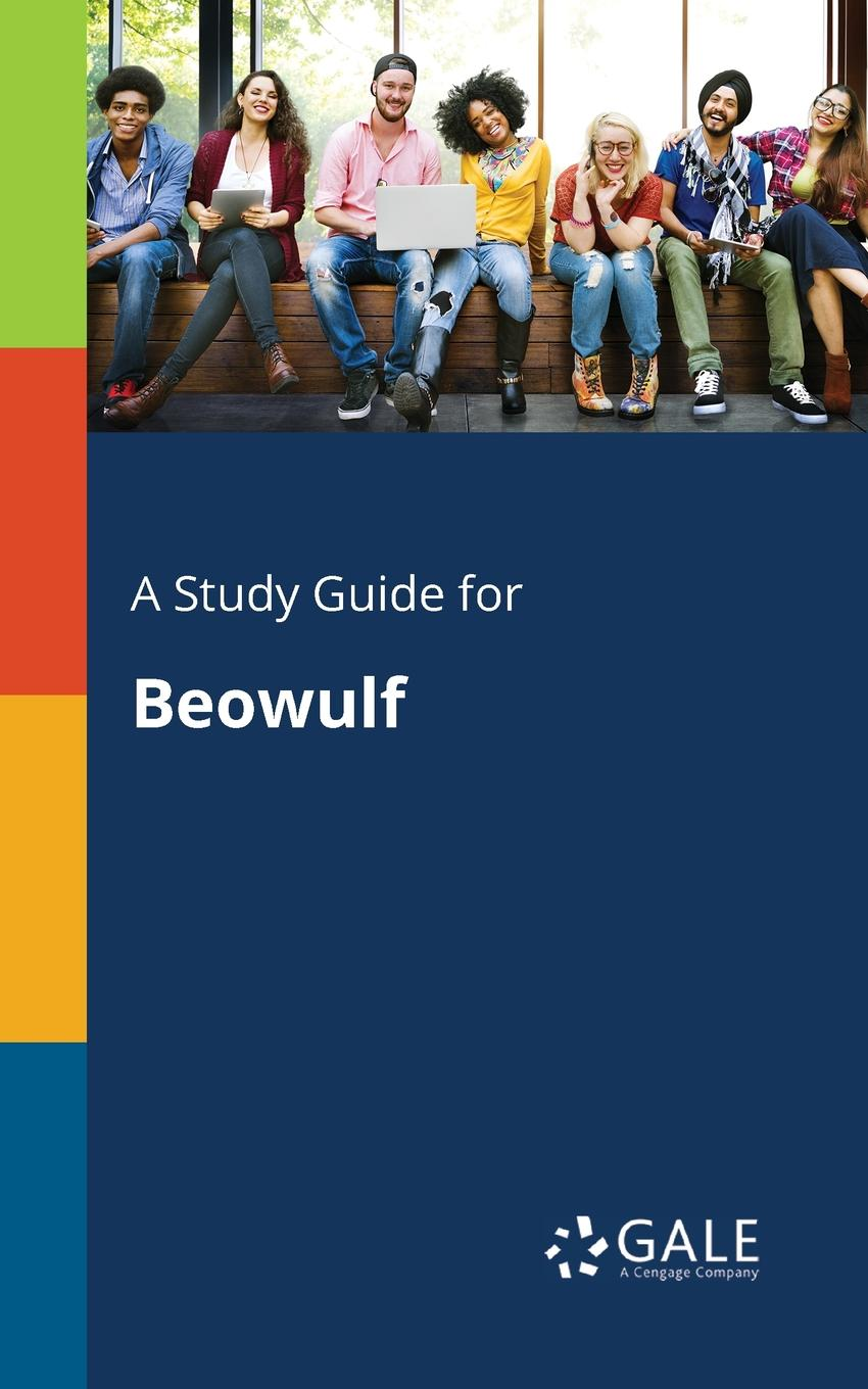 Cengage Learning Gale A Study Guide for Beowulf keith whitaker family trusts a guide for beneficiaries trustees trust protectors and trust creators