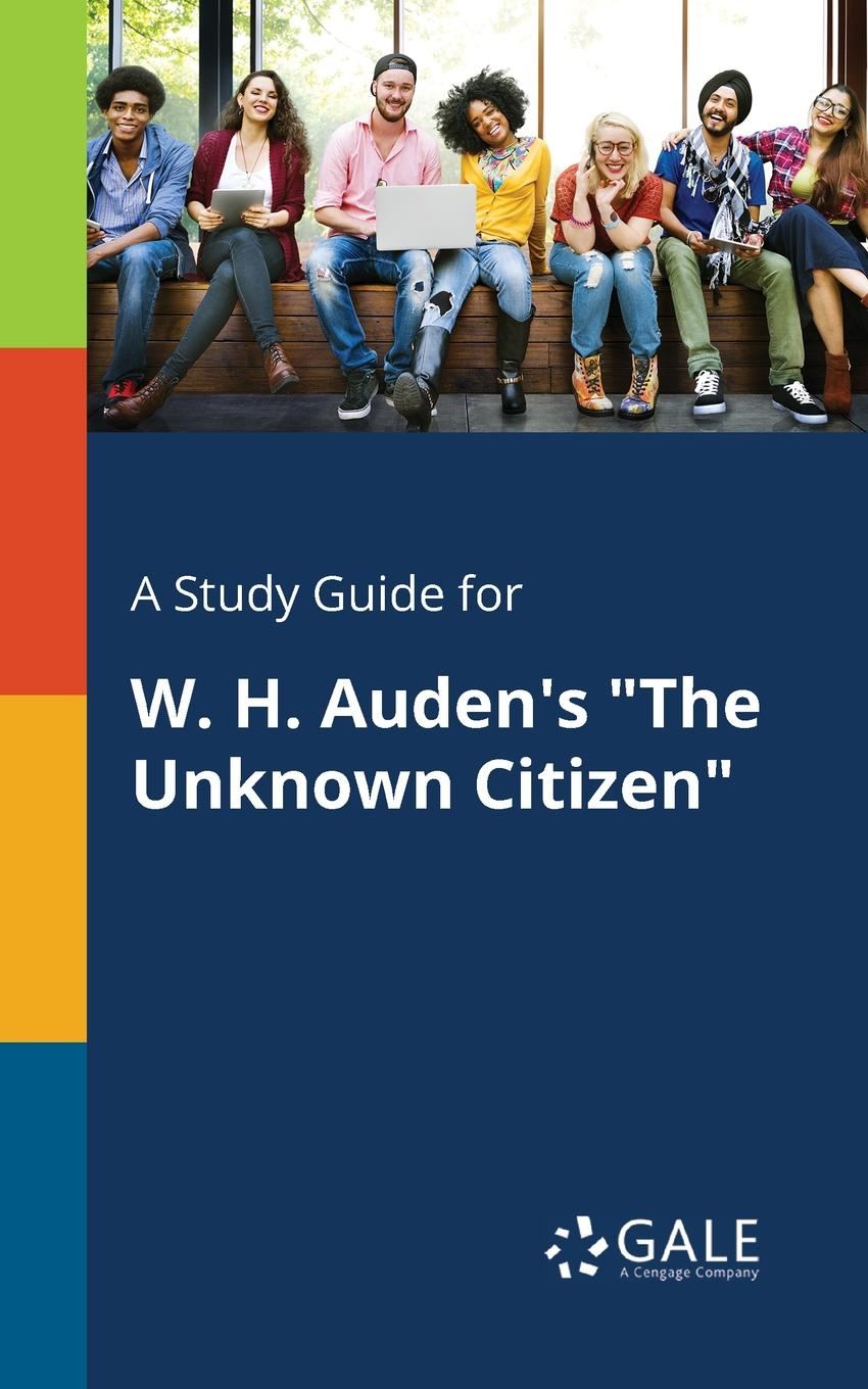 Cengage Learning Gale A Study Guide for W. H. Auden.s