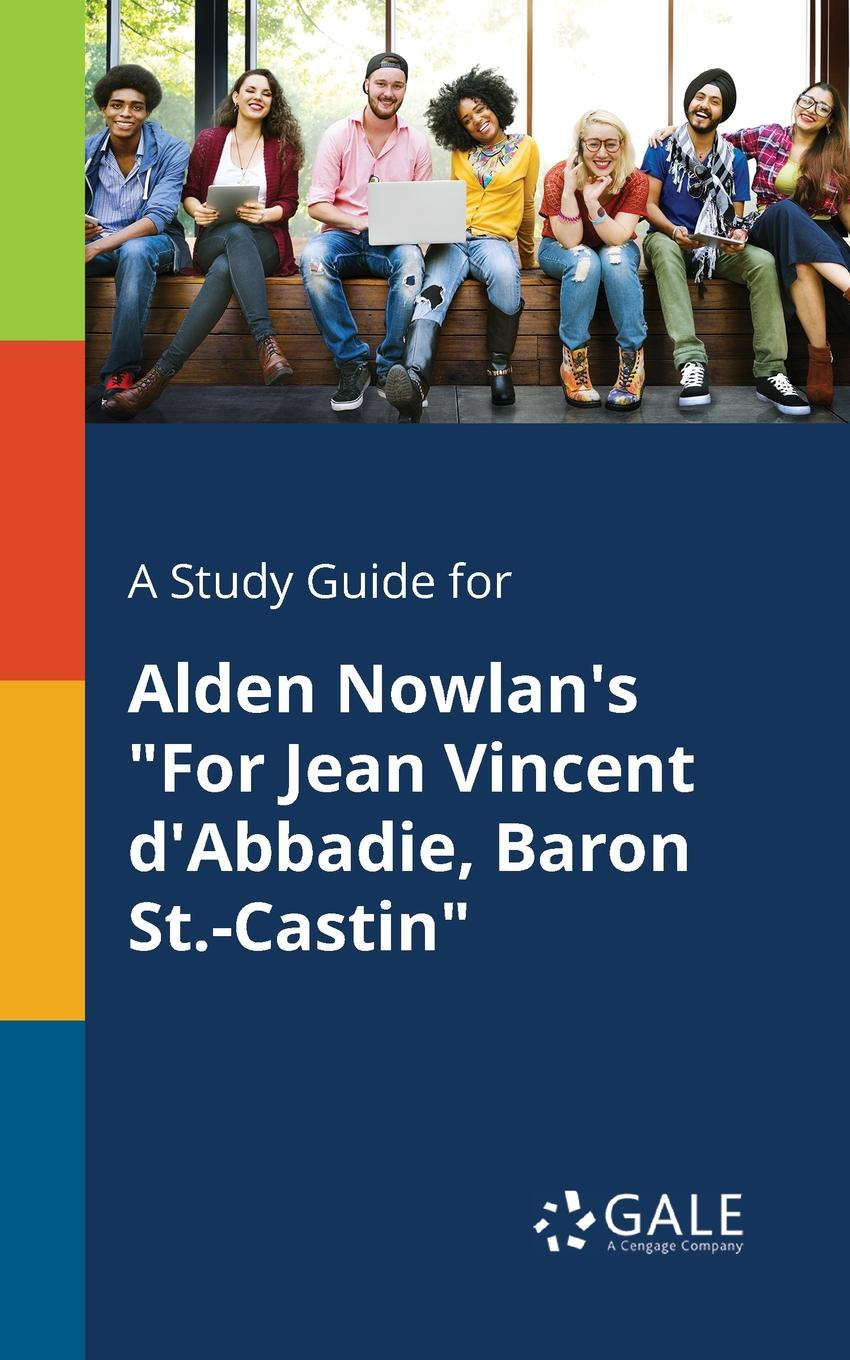 A Study Guide for Alden Nowlan.s
