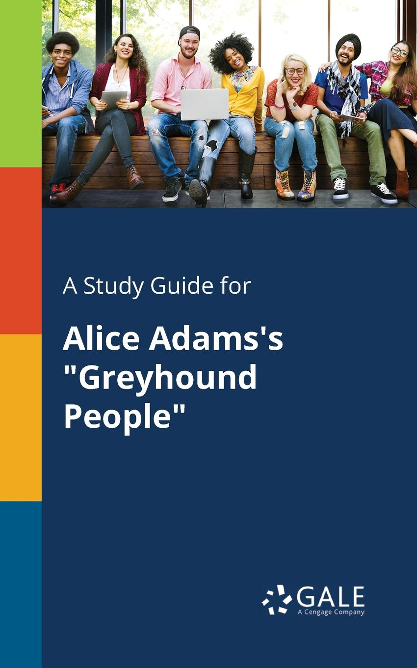 Cengage Learning Gale A Study Guide for Alice Adams.s