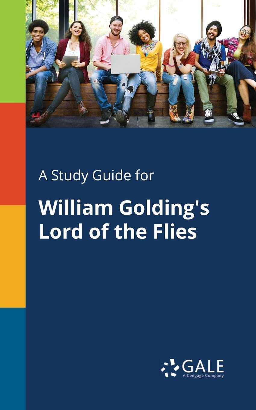Cengage Learning Gale A Study Guide for William Golding.s Lord of the Flies cengage learning gale a study guide for zora neale hurston s conscience of the court