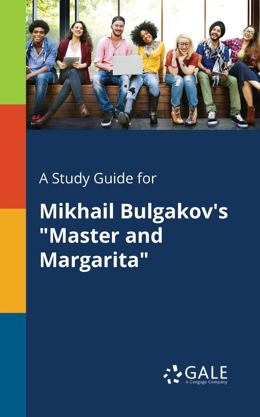 лучшая цена Cengage Learning Gale A Study Guide for Mikhail Bulgakov.s