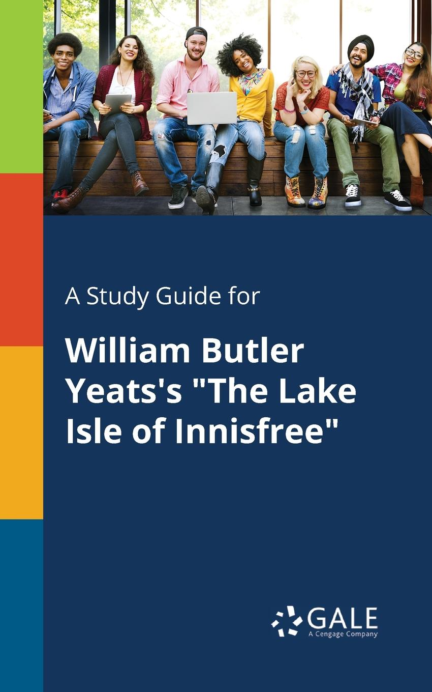 Cengage Learning Gale A Study Guide for William Butler Yeats.s The Lake Isle of Innisfree patrick b vince r butler reveals all homoerotic poetry