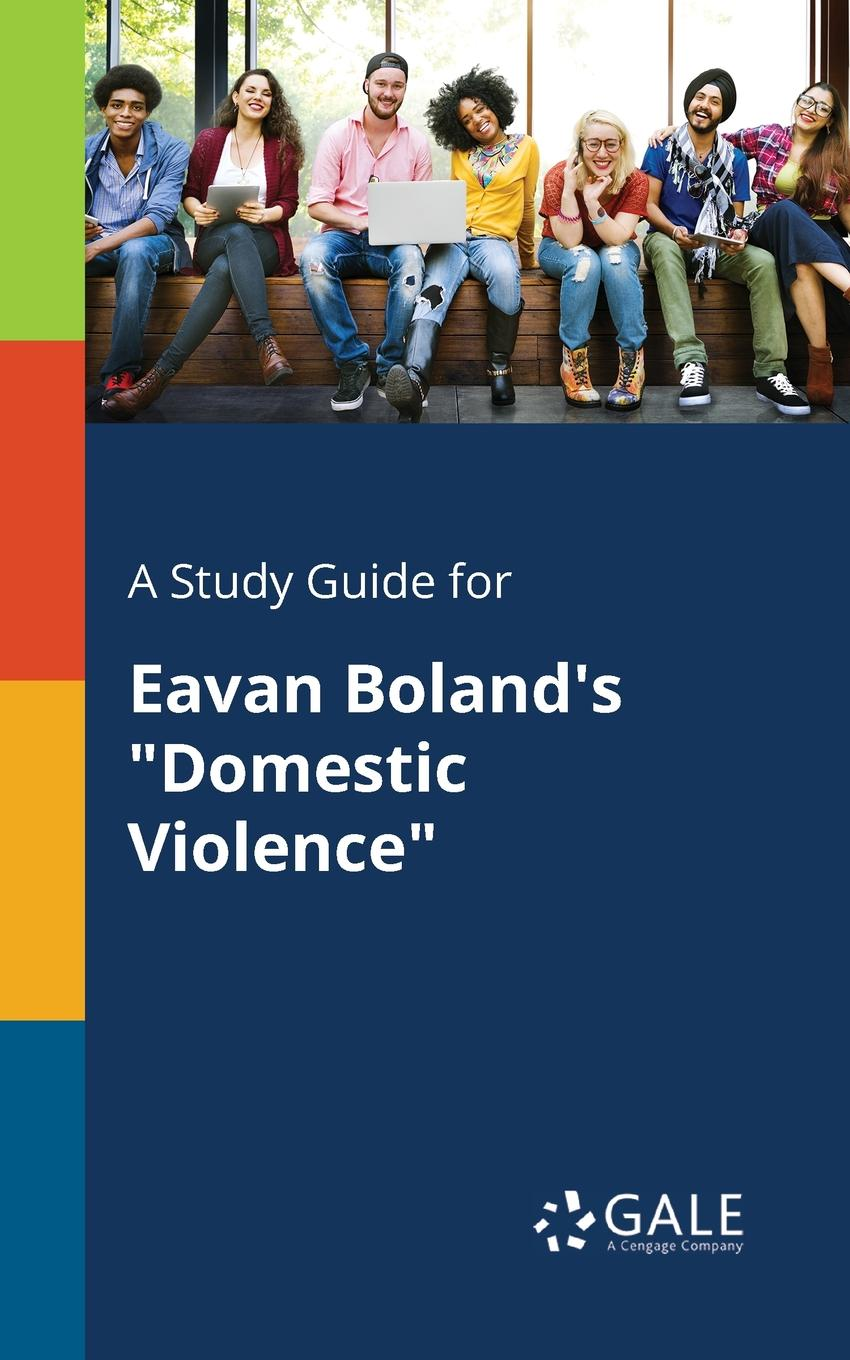 Cengage Learning Gale A Study Guide for Eavan Boland.s