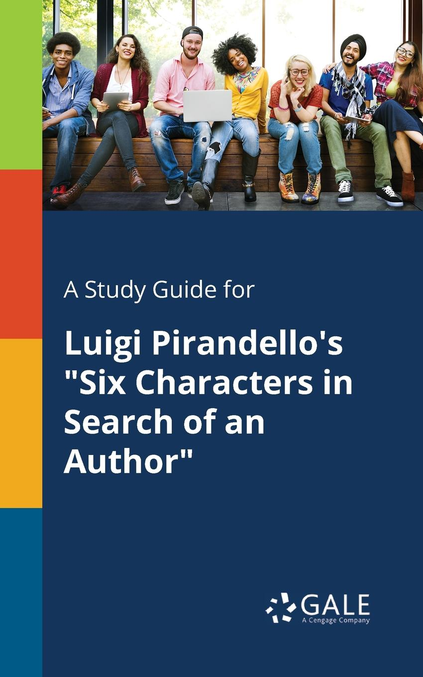 Cengage Learning Gale A Study Guide for Luigi Pirandello.s