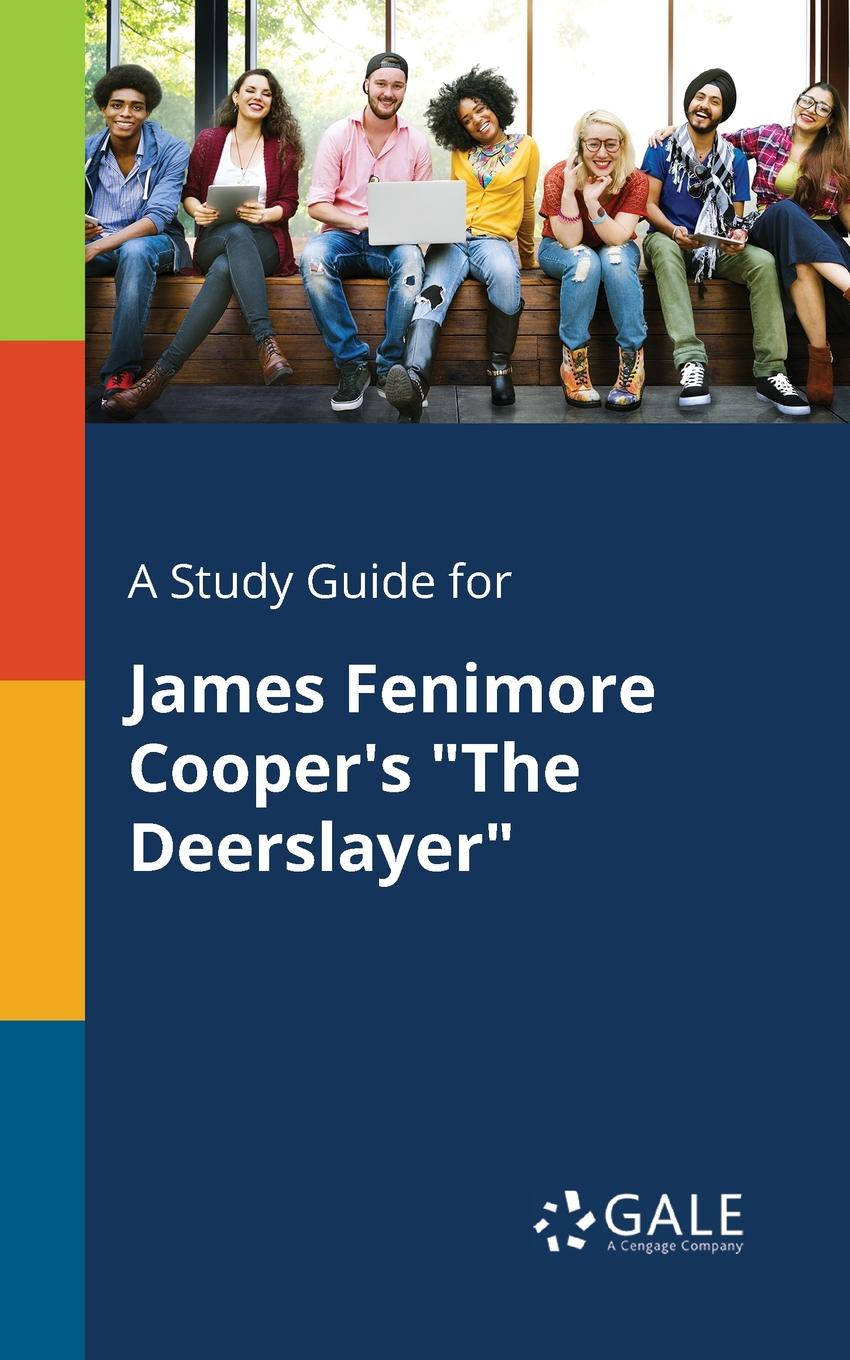 лучшая цена Cengage Learning Gale A Study Guide for James Fenimore Cooper.s
