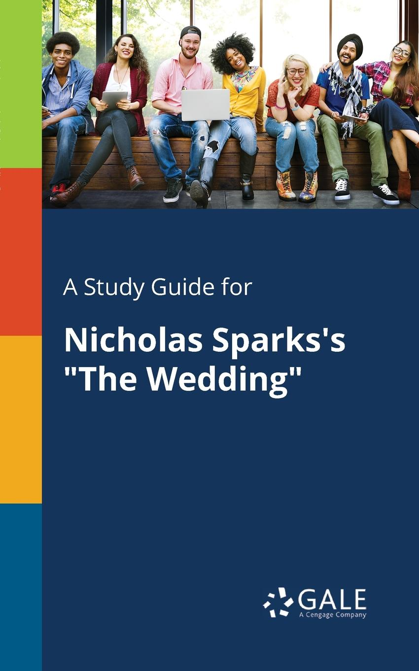Cengage Learning Gale A Study Guide for Nicholas Sparks.s
