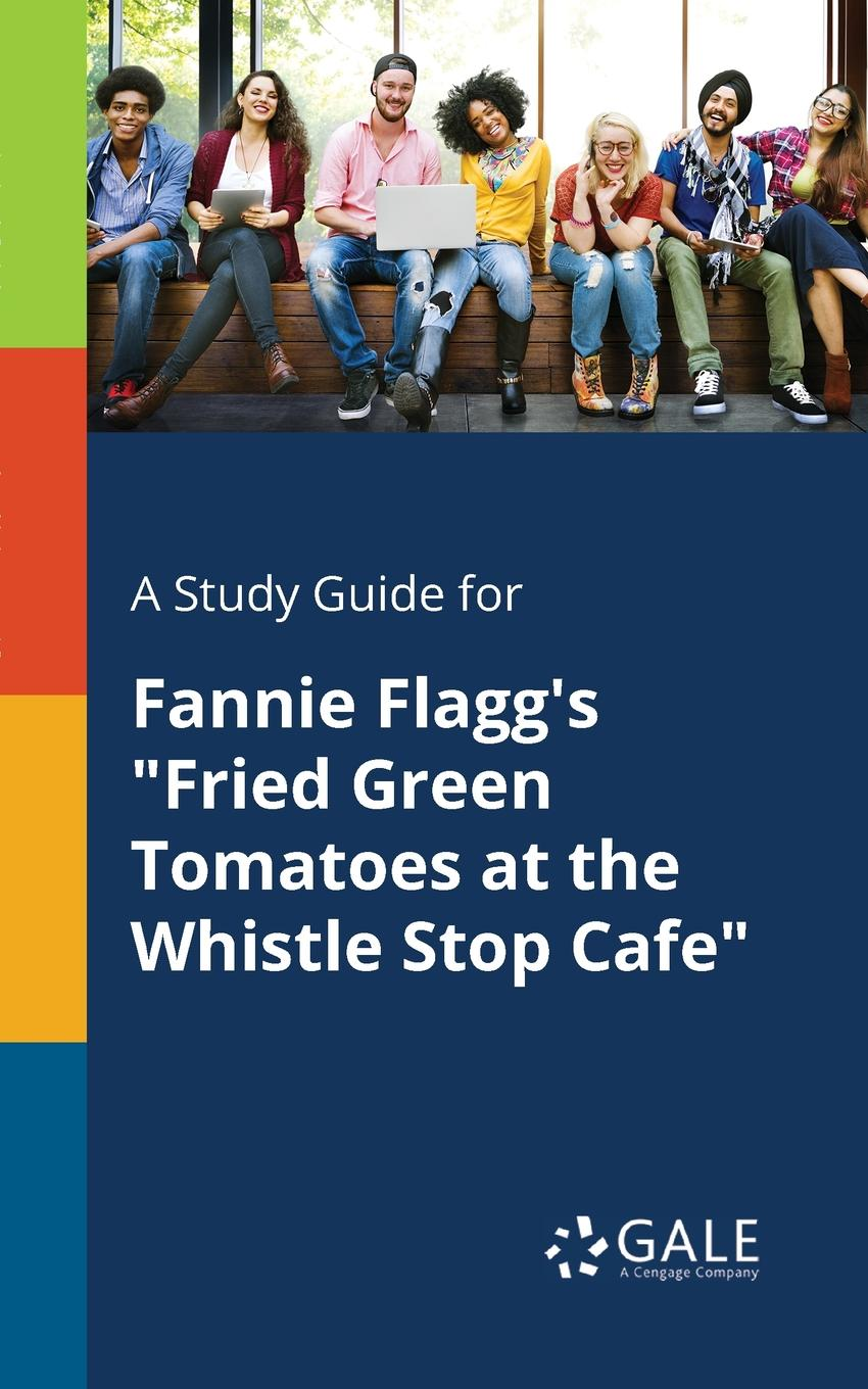 лучшая цена Cengage Learning Gale A Study Guide for Fannie Flagg.s