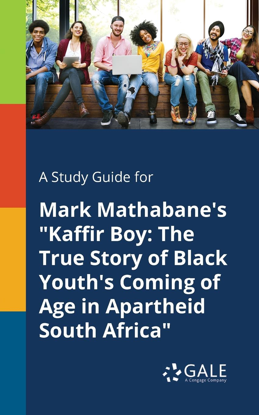 Фото - Cengage Learning Gale A Study Guide for Mark Mathabane.s Kaffir Boy. The True Story of Black Youth.s Coming of Age in Apartheid South Africa contact s brand luxury handbags women bags designer genuine leather crossbody bag for messenger female shoulder